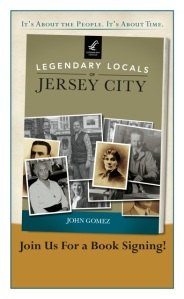 Legendary Locals of JerseyCity - Book Signing Poster